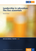 Leadership in education: The five essentials