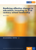 Realising effective change in education: Investing in 21st century school leadership