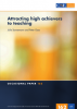 Attracting high achievers to teaching